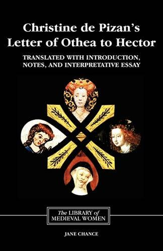Christine de Pizan's <I>Letter of Othea to Hector</I> - Library of Medieval Women (Paperback)