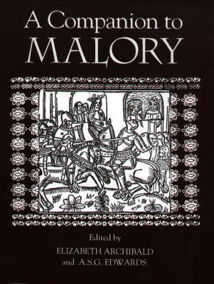 A Companion to Malory - Arthurian Studies v. 37 (Hardback)