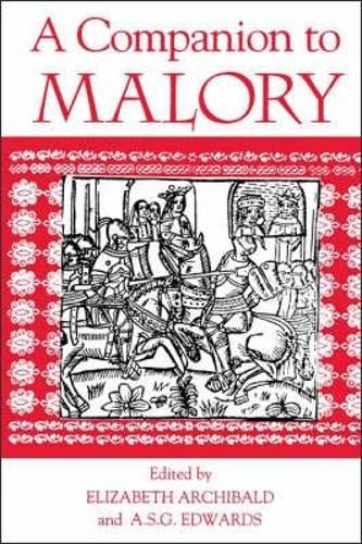 A Companion to Malory - Arthurian Studies v. 37 (Paperback)
