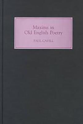 Maxims in Old English Poetry (Hardback)