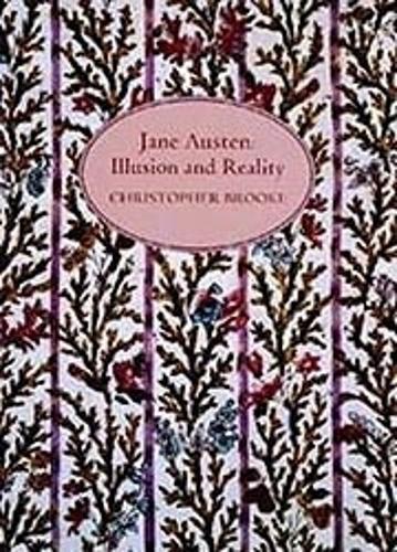 Jane Austen: Illusion and Reality (Hardback)