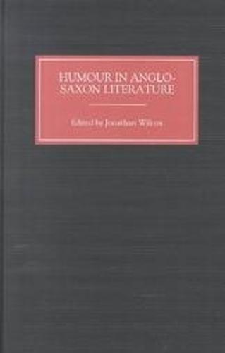 Humour in Anglo-Saxon Literature (Hardback)