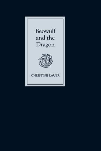 Beowulf and the Dragon: Parallels and Analogues (Hardback)