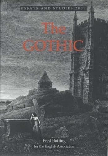 The Gothic - Essays and Studies v. 54 (Hardback)
