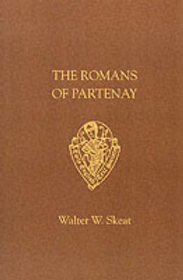 Romans of Partenay - Early English Text Society Original Series (Paperback)