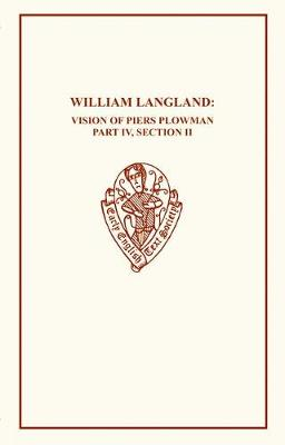 William Langland IV Pt 2 - Early English Text Society Original Series (Paperback)