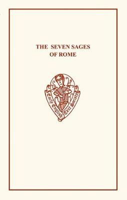 The Seven Sages of Rome - Early English Text Society Original Series (Paperback)