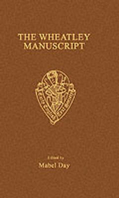 The Wheatley Manuscript - Early English Text Society Original Series (Paperback)
