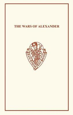 The Wars of Alexander - Early English Text Society Extra Series (Paperback)