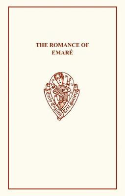 The Romance of Emare - Early English Text Society Extra Series (Paperback)