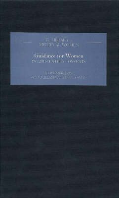Guidance for Women in Twelfth-Century Convents - Library of Medieval Women (Hardback)