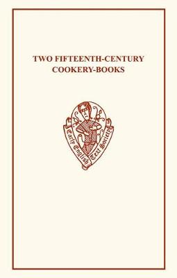 Two 15C Cookery-Books - Early English Text Society Original Series (Paperback)