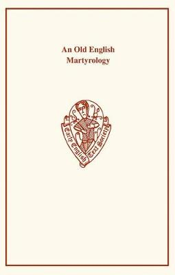 Old English Martyrology - Early English Text Society Original Series (Paperback)