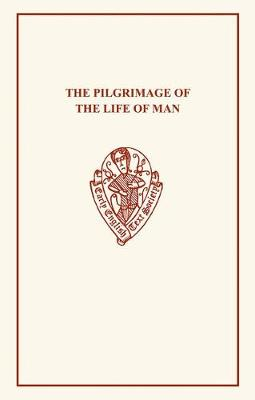 The Pilgrimage of the Life of Man 1a3 - Early English Text Society Extra Series (Paperback)