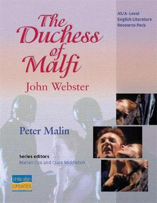 AS/A-Level English Literature: The Duchess of Malfi Teacher Resource Pack (Spiral bound)