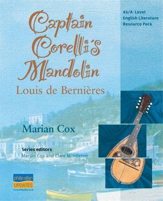 AS/A-Level English Literature: Captain Corelli's Mandolin Teacher Resource Pack (Spiral bound)