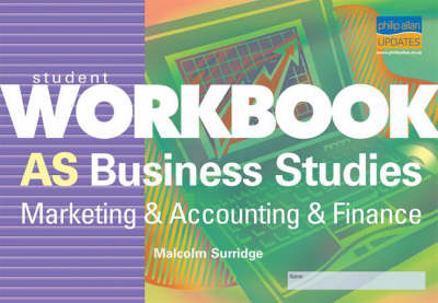 AS Business Studies: Marketing and Accounting and Finance (Paperback)