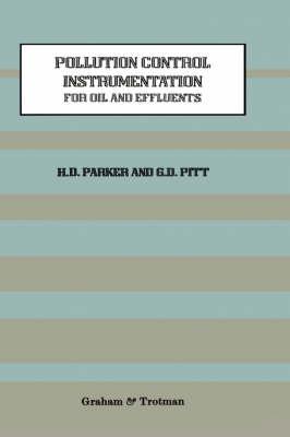 Pollution Control Instrumentation for Oil and Effluents (Hardback)