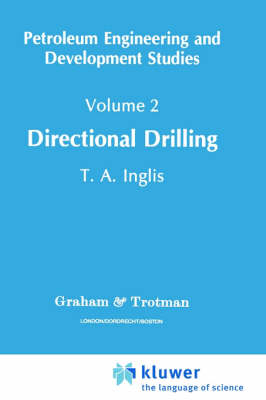 Directional Drilling - Petroleum Engineering and Development Studies 2 (Hardback)