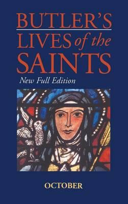 Butler's Lives of the Saints: October - Butler's lives of the saints Vol 10 (Hardback)