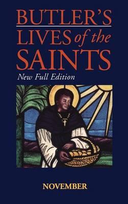 Butler's Lives of the Saints: November - Butler's lives of the saints Vol 11 (Hardback)