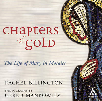 Chapters of Gold: Meditations on the Life of Our Lady (Hardback)