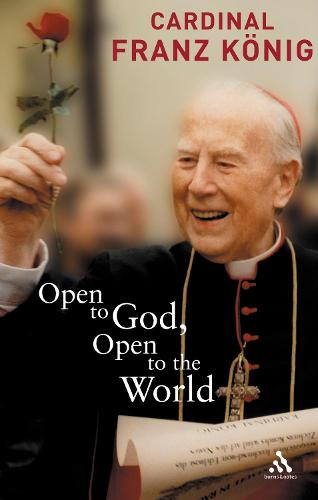 Open to God,Open to the World: The Last Testament (Paperback)
