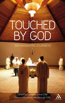 Touched by God: Ten Monastic Journeys (Paperback)