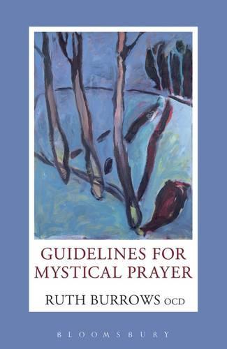 Guidelines for Mystical Prayer (Paperback)