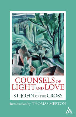 Counsels of Light and Love (Paperback)
