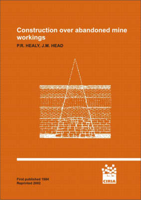 Construction Over Abandoned Mine Workings (Paperback)