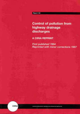 Control of Pollution from Highway Drainage Discharges (Paperback)