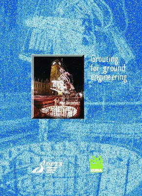 Grouting for Ground Engineering (Paperback)