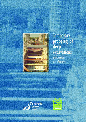 Temporary Propping of Deep Excavations (Paperback)