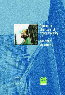 Action in the Case of Non-Conformity of Concrete Structures (Paperback)