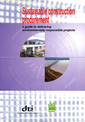 Sustainable Construction Procurement: A Guide to Delivering Environmentally Responsible Projects (Paperback)