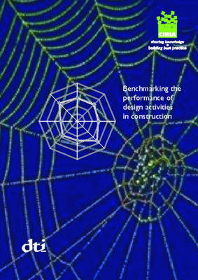 Benchmarking the Performance of Design Activities in Construction (Hardback)