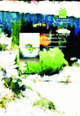 Selection of Remedial Treatments for Contaminated Land (Paperback)
