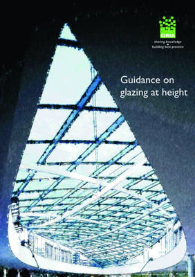 Guidance on Glazing at Height (Paperback)