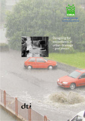 Designing for Exceedance in Urban Drainage: Good Practice (Paperback)
