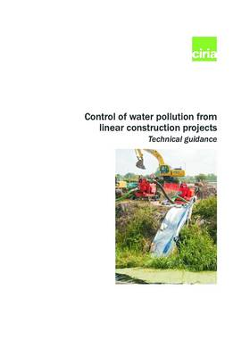 Control of Water Pollution from Linear Construction (Paperback)