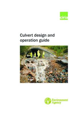 Culvert Design and Operation Guide (Paperback)