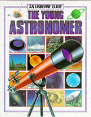 Young Astronomer - Hobby guides (Paperback)