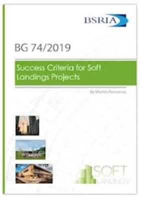 Success Criteria for Soft Landings Projects (BG74/2019) (Paperback)