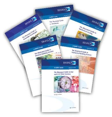 ILL6 Illustrated Guides Set of 6 (BSRIA) 2017 (Paperback)