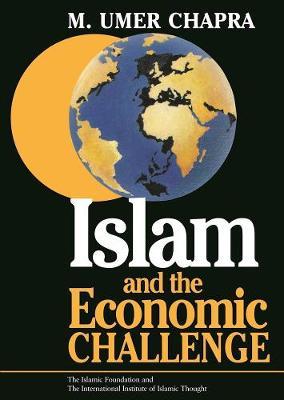 Islam and the Economic Challenge (Paperback)