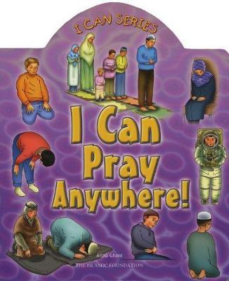 I Can Pray Anywhere! (Board book)