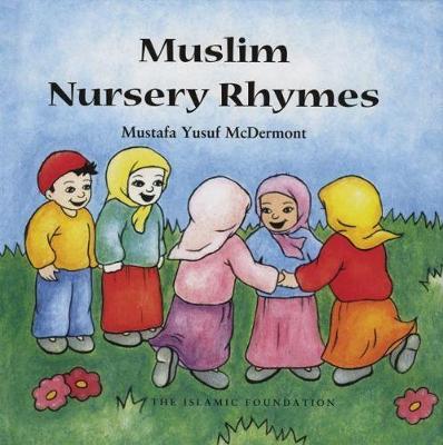 Muslim Nursery Rhymes (Hardback)