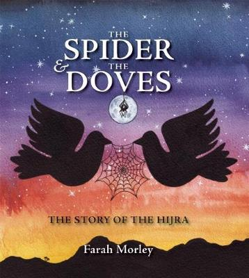 The Spider and the Doves: The Story of the Hijra (Hardback)