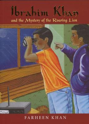 Ibrahim Khan and the Mystery of the Roaring Lion - Ibrahim Khan Series (Paperback)